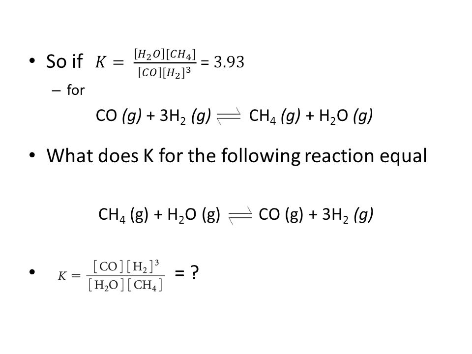 What does K for the following reaction equal