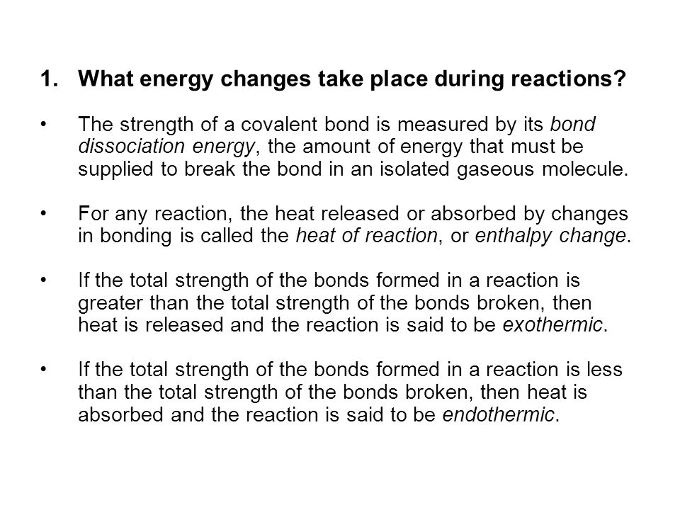 What energy changes take place during reactions