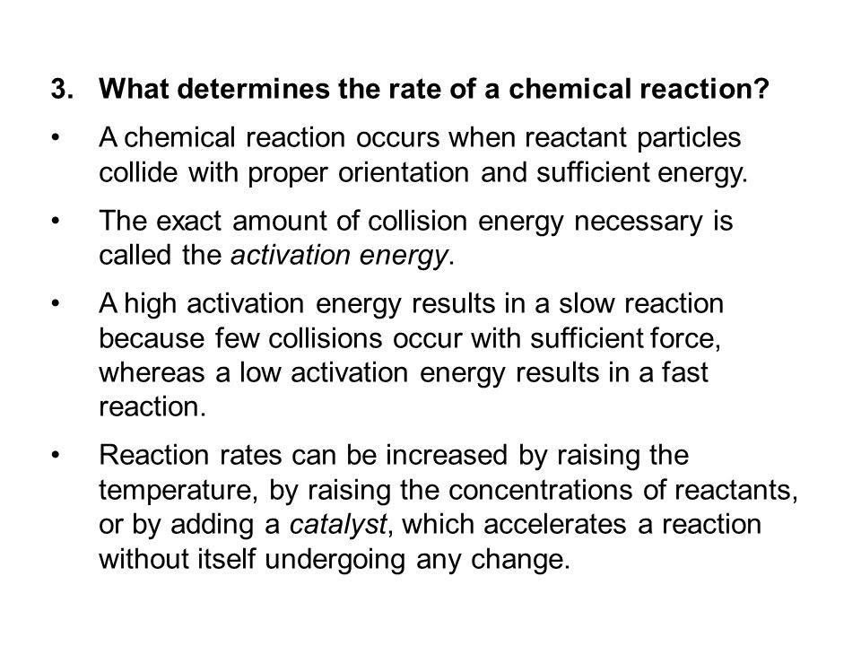 What determines the rate of a chemical reaction