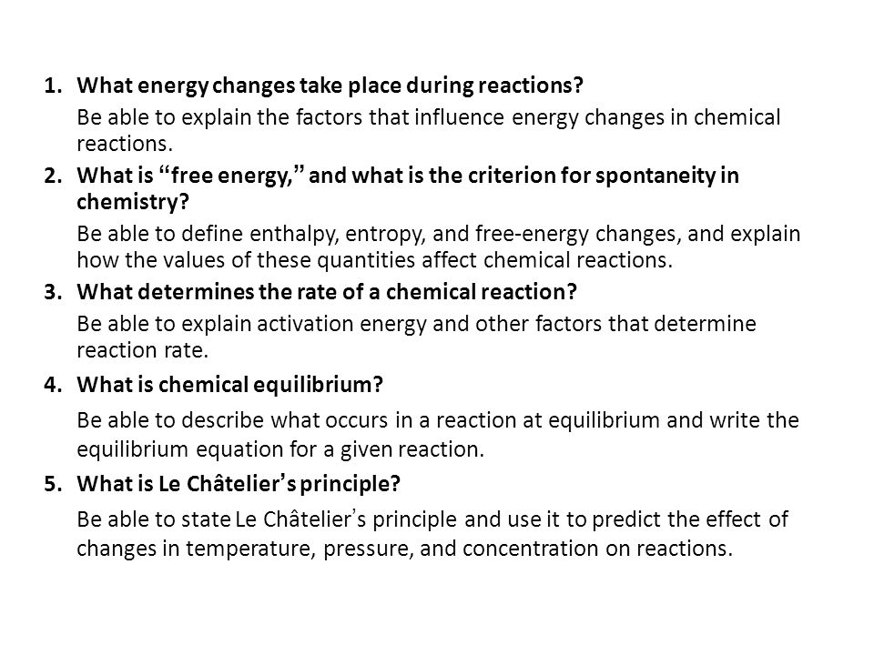 1. What energy changes take place during reactions