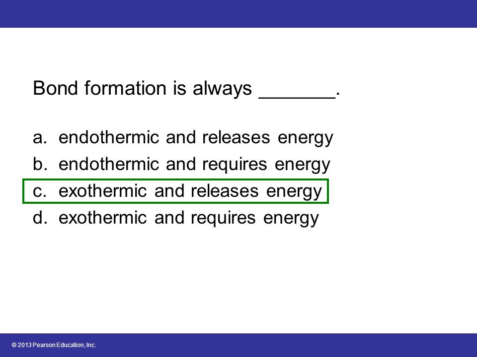 Bond formation is always _______.