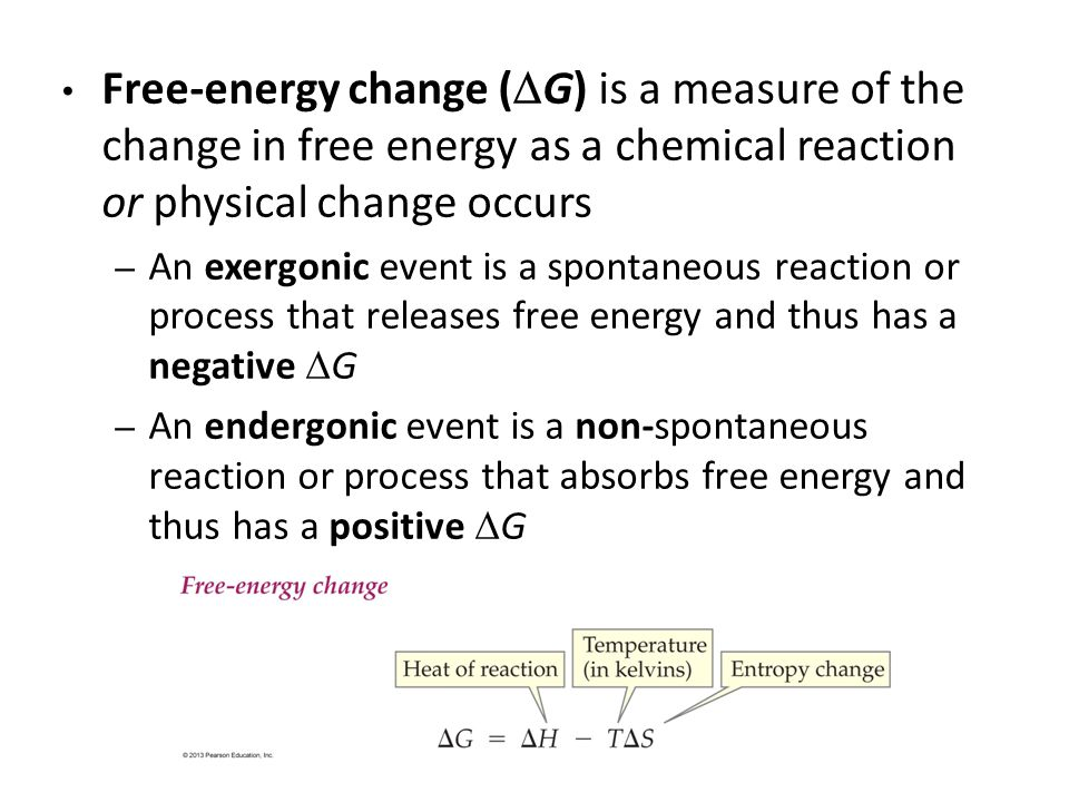 Free-energy change (G) is a measure of the change in free energy as a chemical reaction or physical change occurs