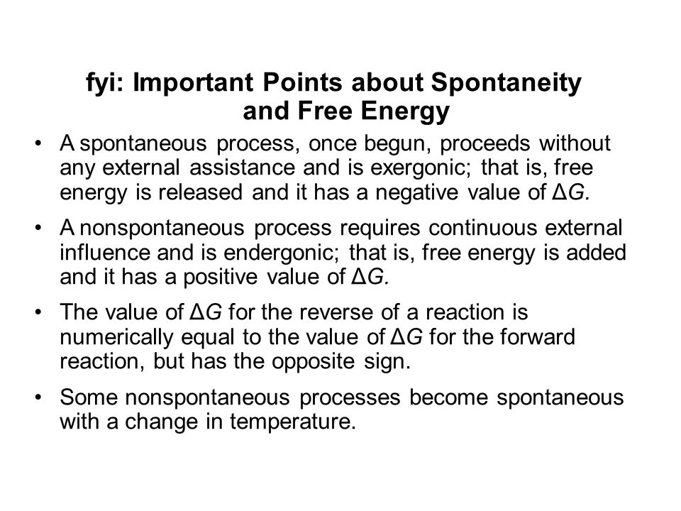 fyi: Important Points about Spontaneity and Free Energy