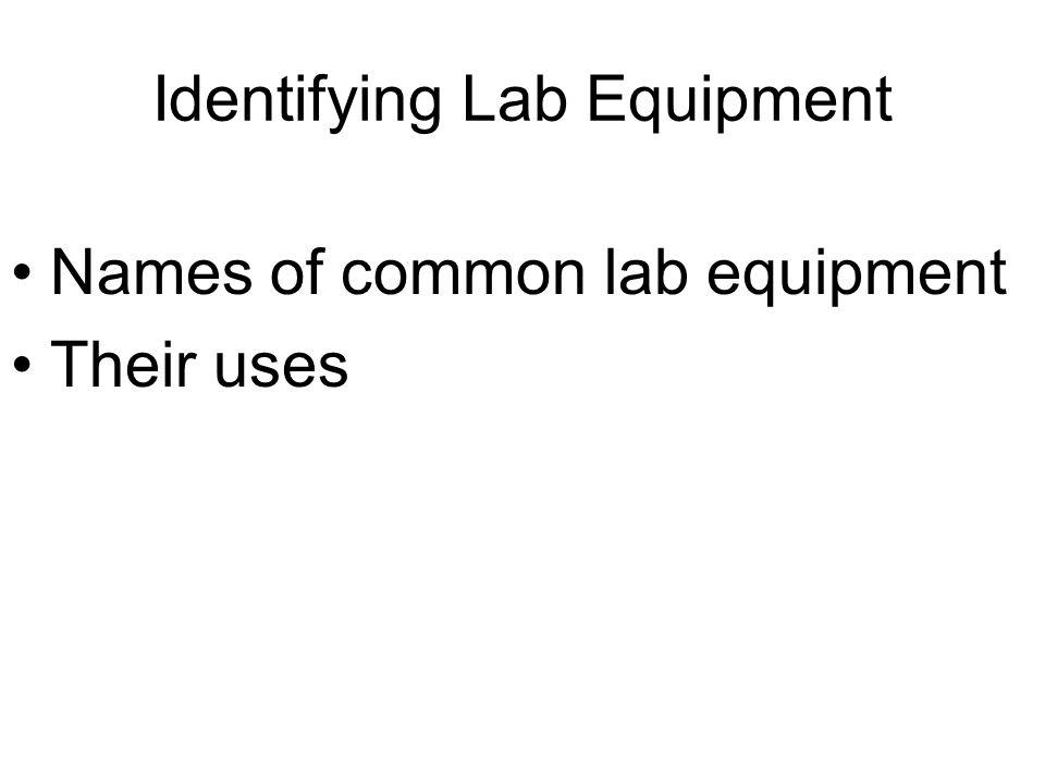Identifying Lab Equipment