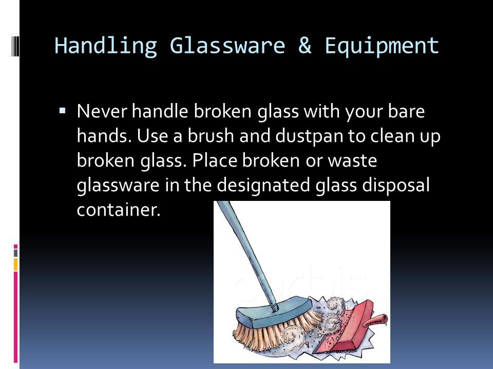 Handling Glassware & Equipment
