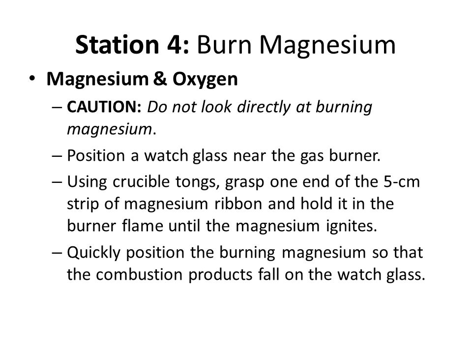 Station 4: Burn Magnesium