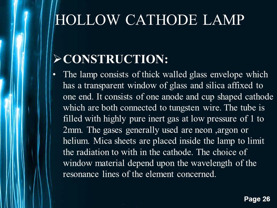 HOLLOW CATHODE LAMP CONSTRUCTION:
