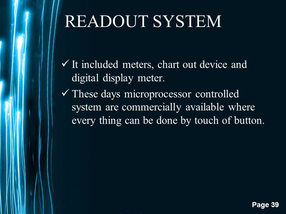 READOUT SYSTEM It included meters, chart out device and digital display meter.