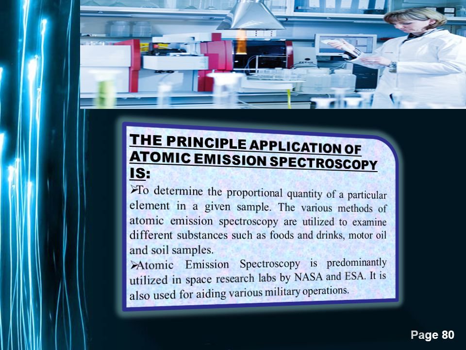 THE PRINCIPLE APPLICATION OF ATOMIC EMISSION SPECTROSCOPY IS: