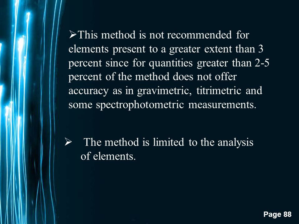 The method is limited to the analysis of elements.