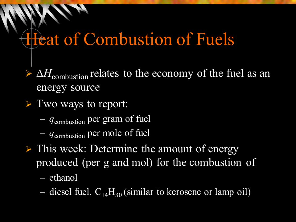 Heat of Combustion of Fuels