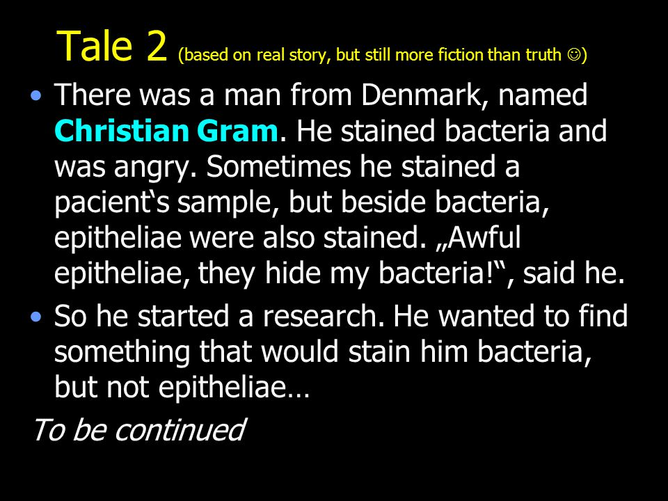 Tale 2 (based on real story, but still more fiction than truth )
