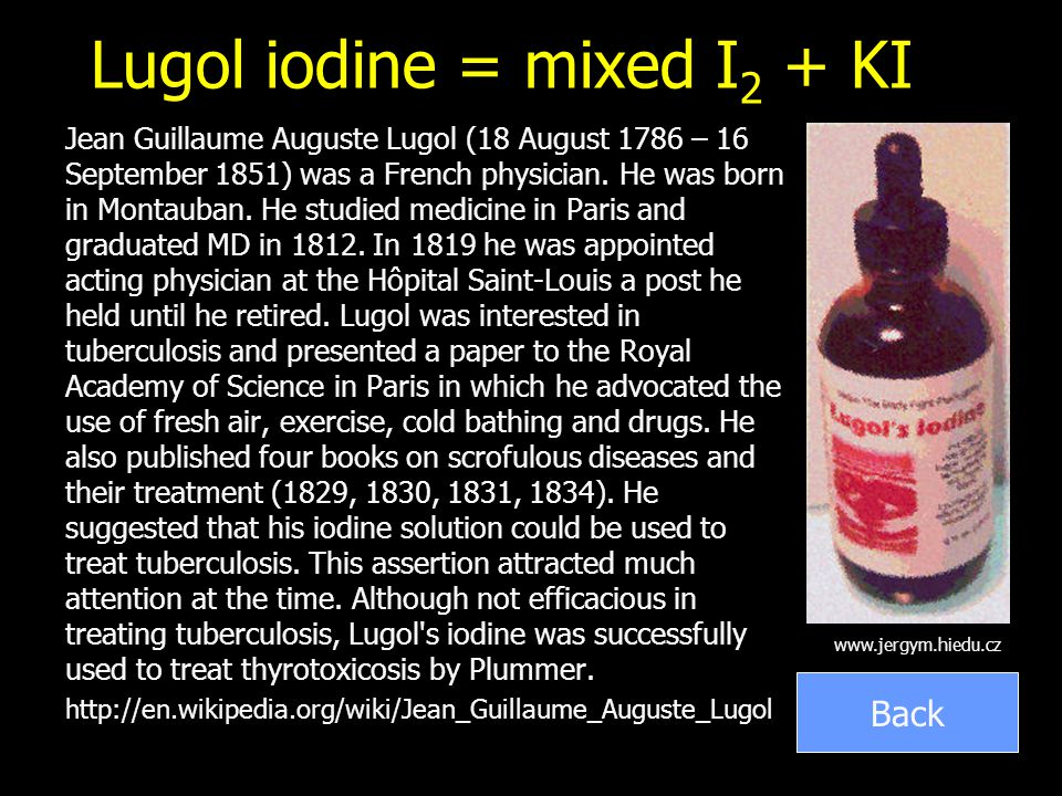 Lugol iodine = mixed I2 + KI