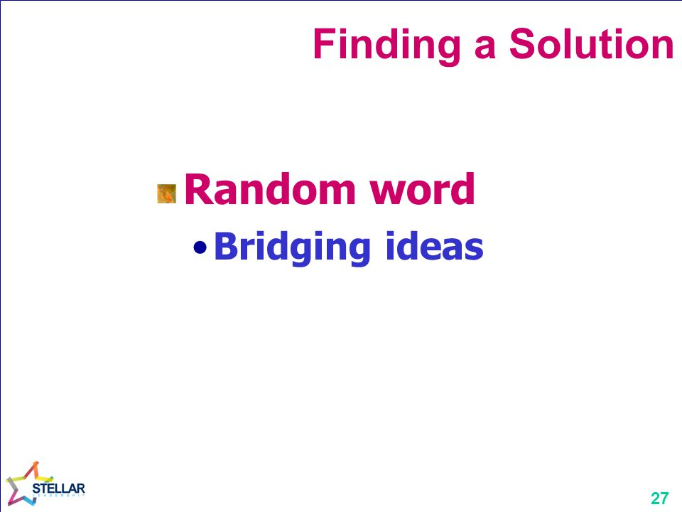 Finding a Solution Random word Bridging ideas