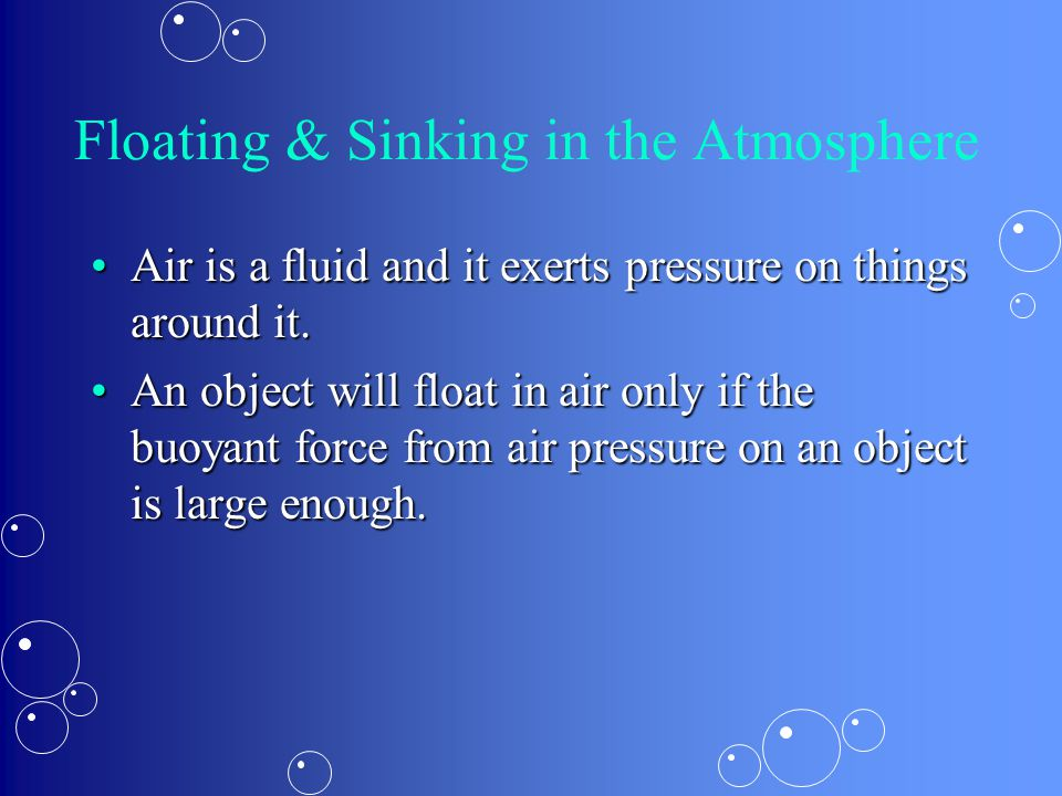 Floating & Sinking in the Atmosphere