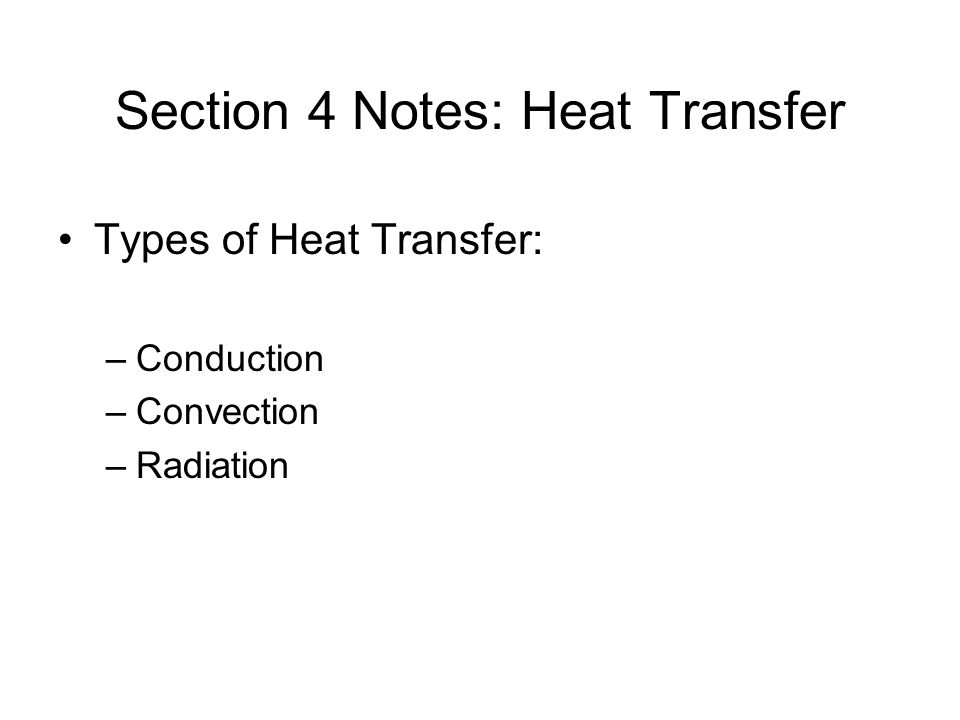 Section 4 Notes: Heat Transfer