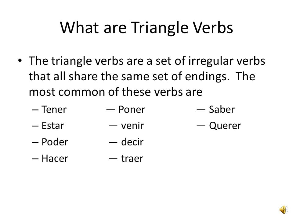What are Triangle Verbs