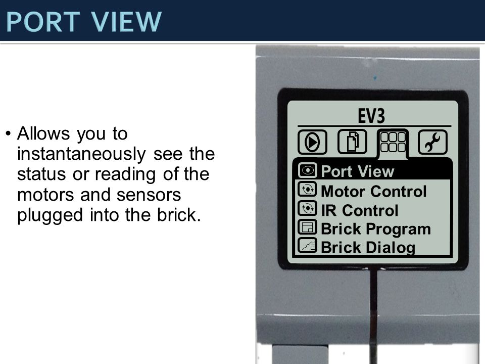 Port View Motor Control. IR Control. Brick Program. Brick Dialog. PORT VIEW.