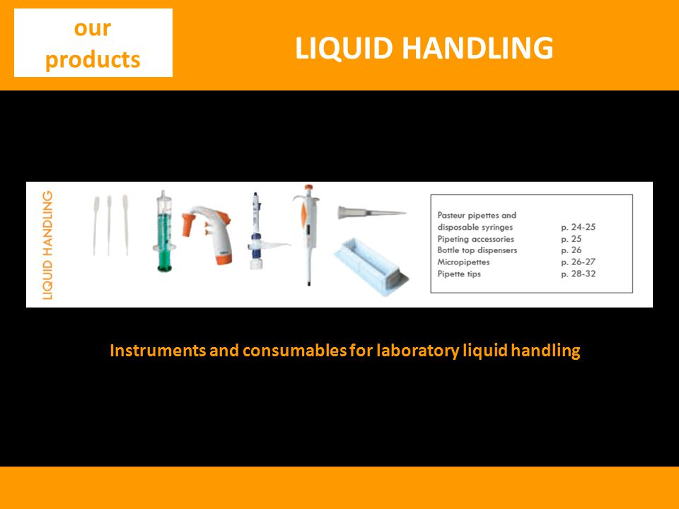 Instruments and consumables for laboratory liquid handling