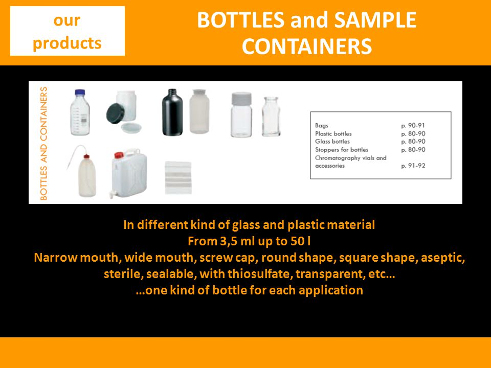 BOTTLES and SAMPLE CONTAINERS