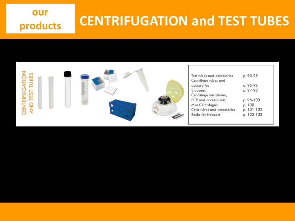 CENTRIFUGATION and TEST TUBES