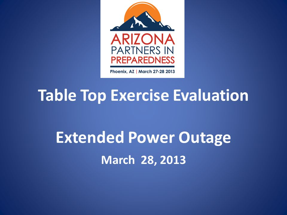Table Top Exercise Evaluation Extended Power Outage