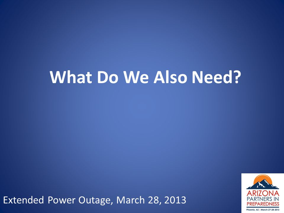 Extended Power Outage, March 28, 2013