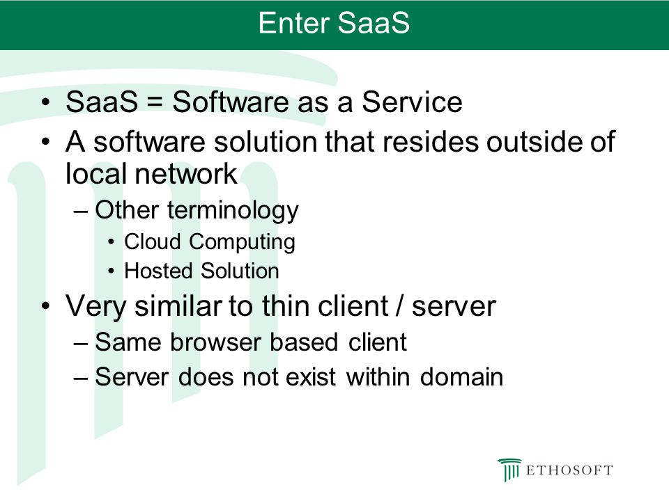 SaaS = Software as a Service