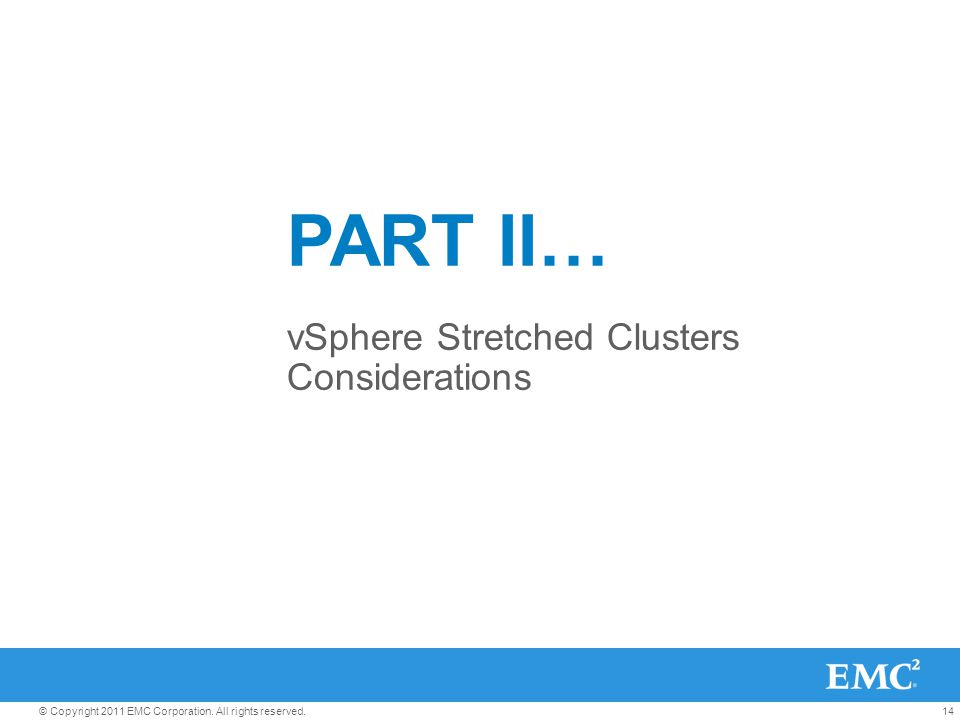 vSphere Stretched Clusters Considerations