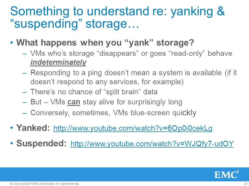 Something to understand re: yanking & suspending storage…