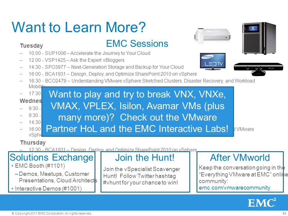 Want to Learn More EMC Sessions