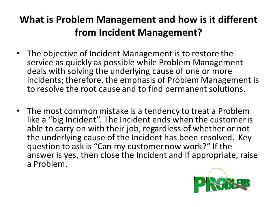 What is Problem Management and how is it different from Incident Management