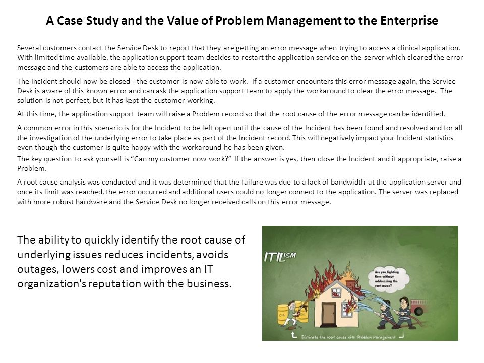 A Case Study and the Value of Problem Management to the Enterprise
