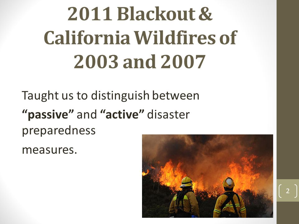2011 Blackout & California Wildfires of 2003 and 2007