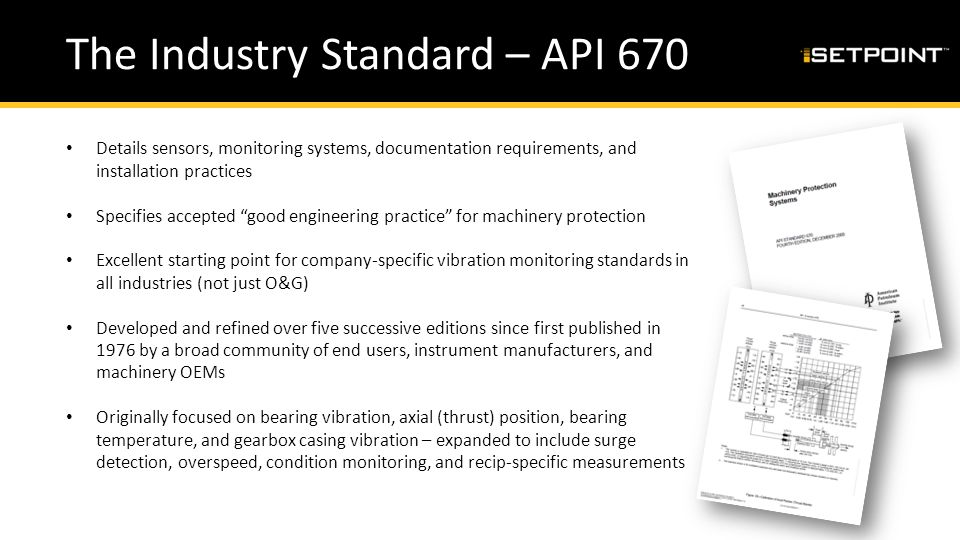 The Industry Standard – API 670