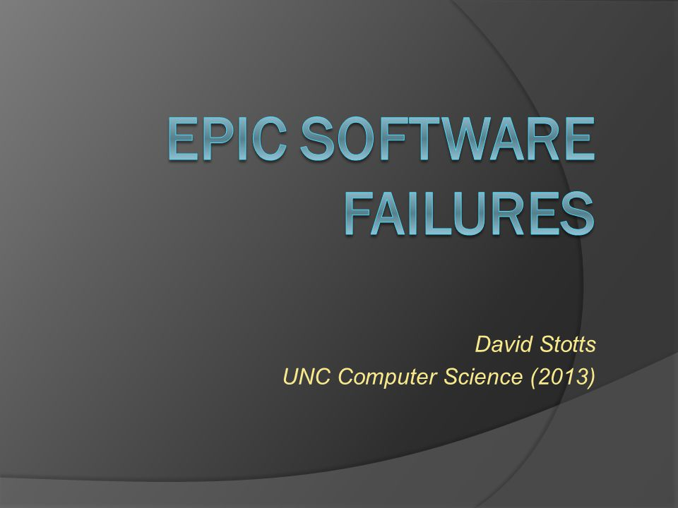 EPIC Software Failures