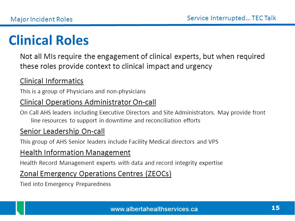 Major Incident Roles Clinical Roles.