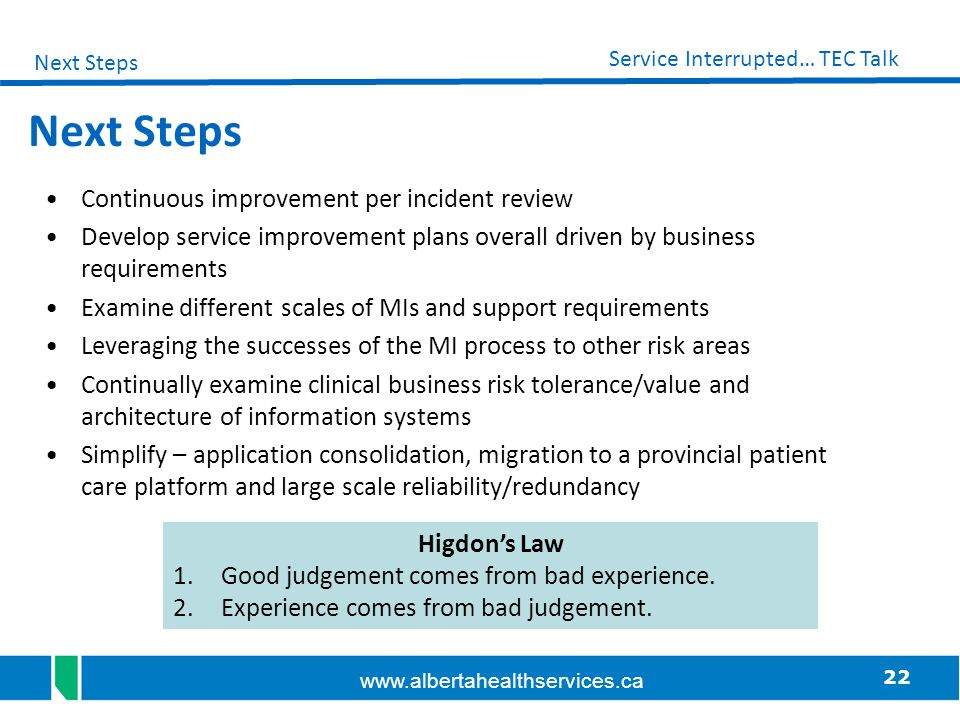 Next Steps Continuous improvement per incident review