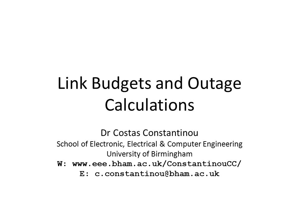 Link Budgets and Outage Calculations
