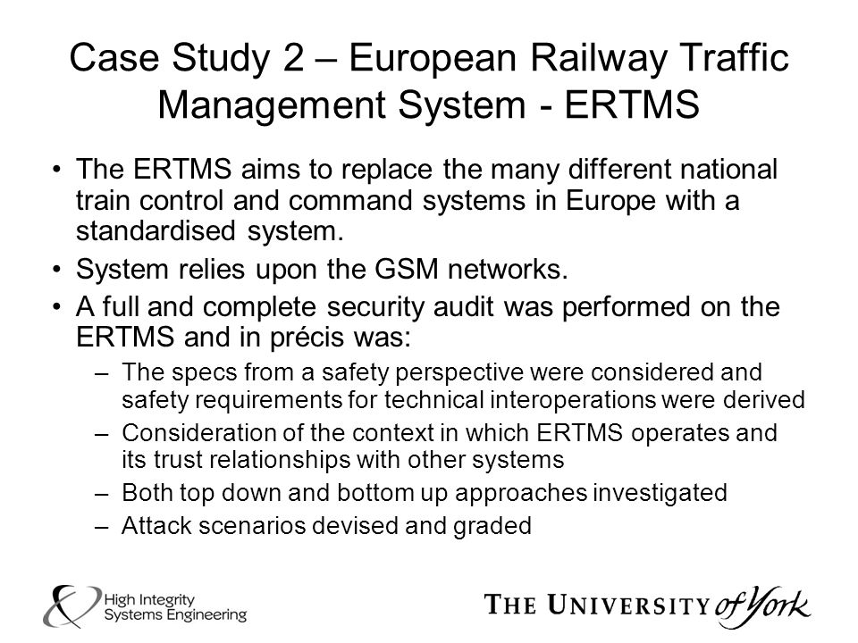 Case Study 2 – European Railway Traffic Management System - ERTMS