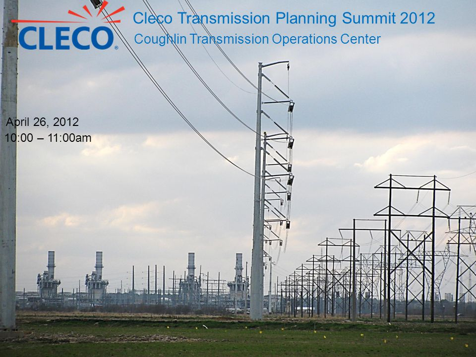 Cleco Transmission Planning Summit 2012