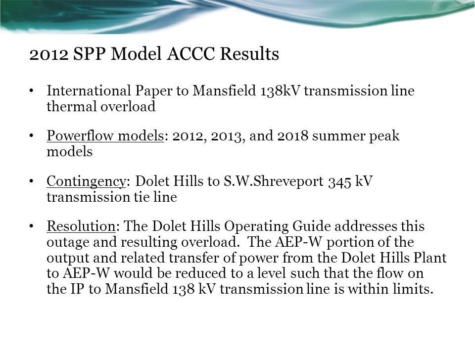 2012 SPP Model ACCC Results International Paper to Mansfield 138kV transmission line thermal overload.