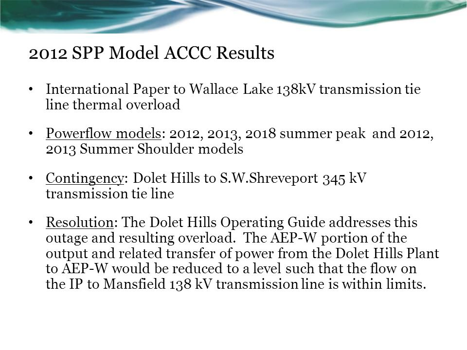 2012 SPP Model ACCC Results International Paper to Wallace Lake 138kV transmission tie line thermal overload.
