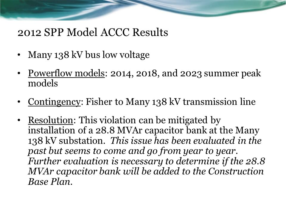 2012 SPP Model ACCC Results Many 138 kV bus low voltage