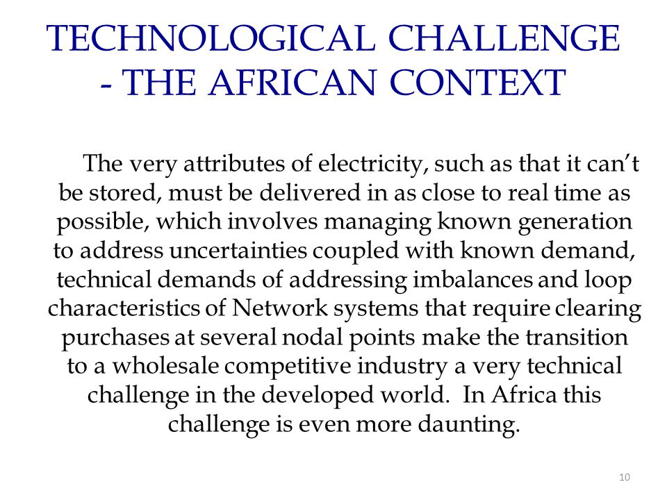 TECHNOLOGICAL CHALLENGE - THE AFRICAN CONTEXT