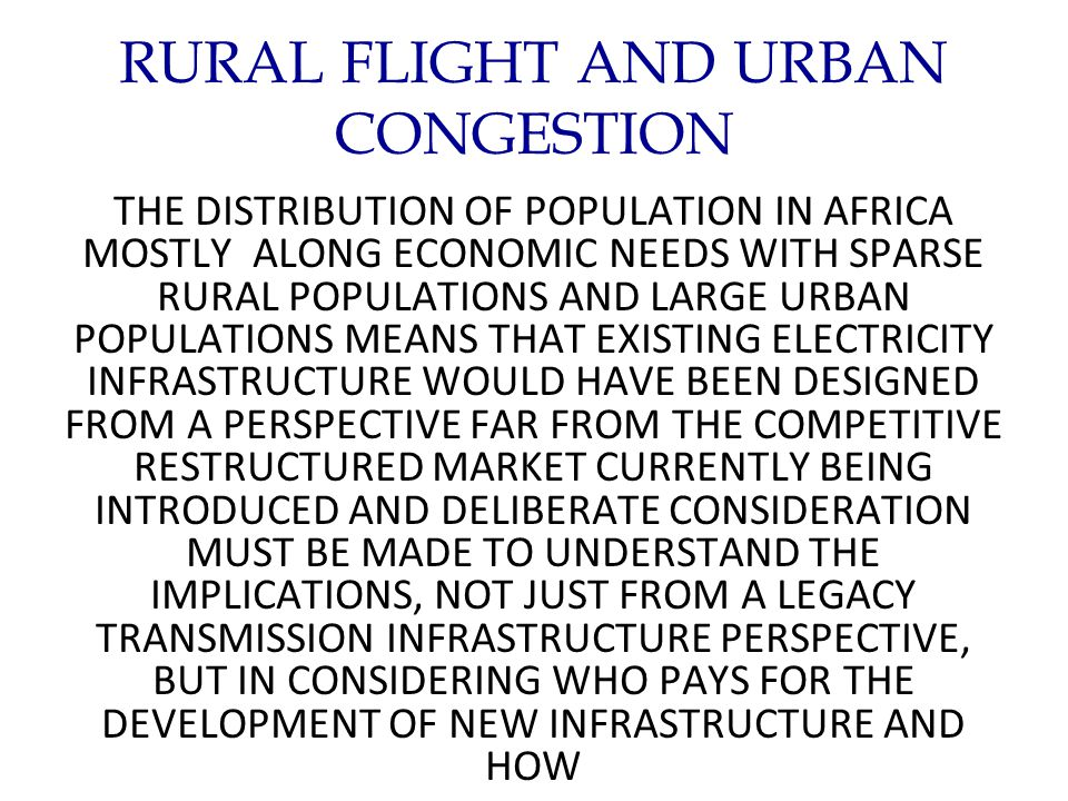 RURAL FLIGHT AND URBAN CONGESTION