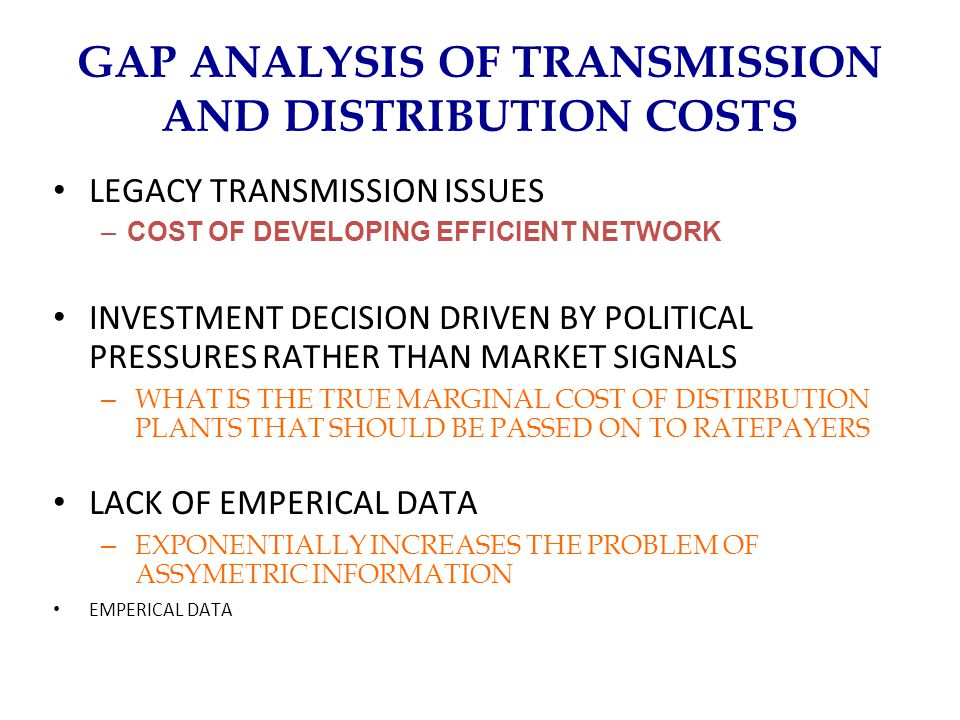 GAP ANALYSIS OF TRANSMISSION AND DISTRIBUTION COSTS