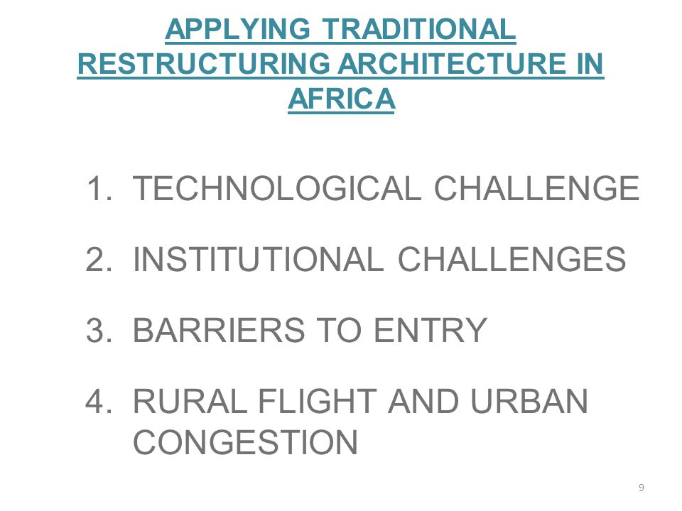 APPLYING TRADITIONAL RESTRUCTURING ARCHITECTURE IN AFRICA