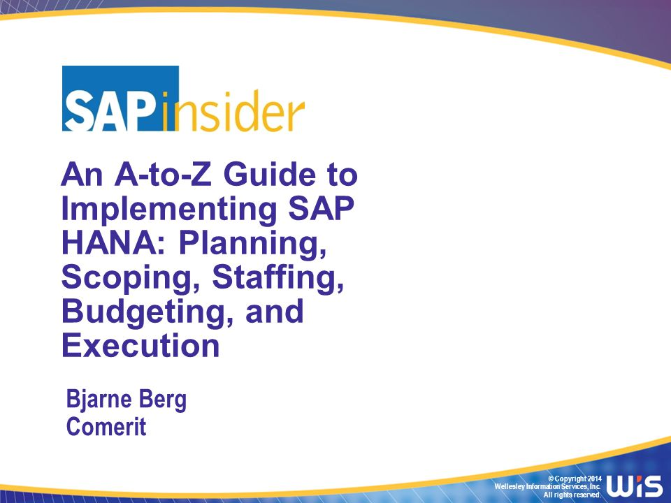 In Part 1 of the Session In Part 1 one of this 2-part session we will look at how to plan for, staff, budget, and prepare for a HANA implementation.