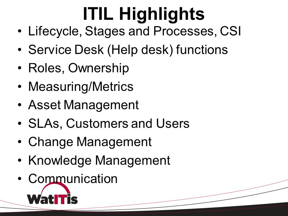 ITIL Highlights Lifecycle, Stages and Processes, CSI